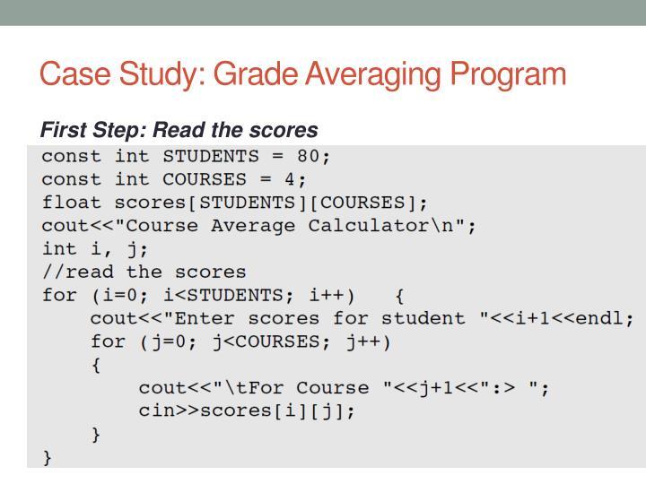 Case Study: Grade Averaging Program