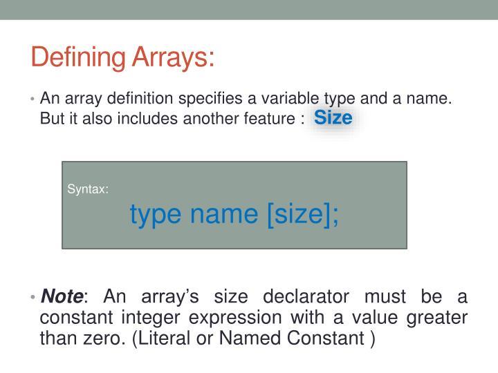 Defining Arrays:
