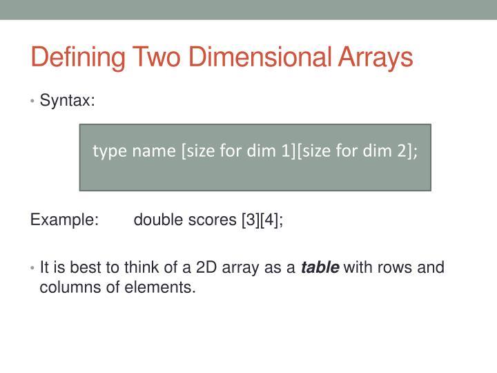 Defining Two Dimensional Arrays