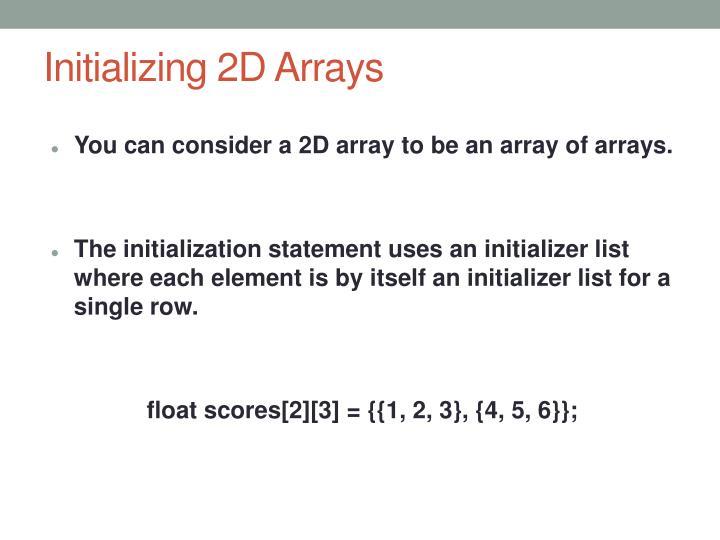 Initializing 2D Arrays