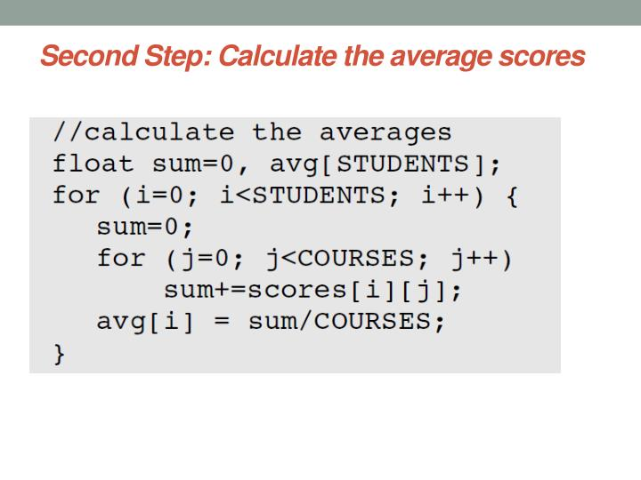 Second Step: Calculate the average scores