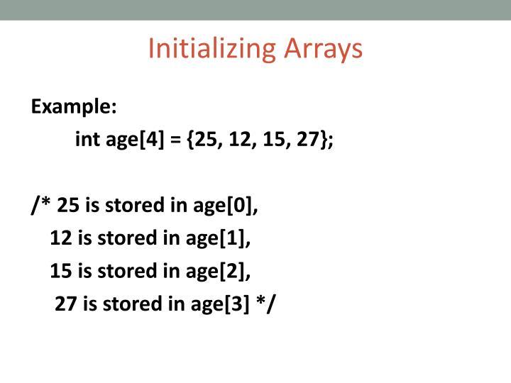 Initializing Arrays