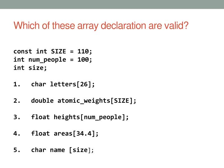 Which of these array declaration are valid?