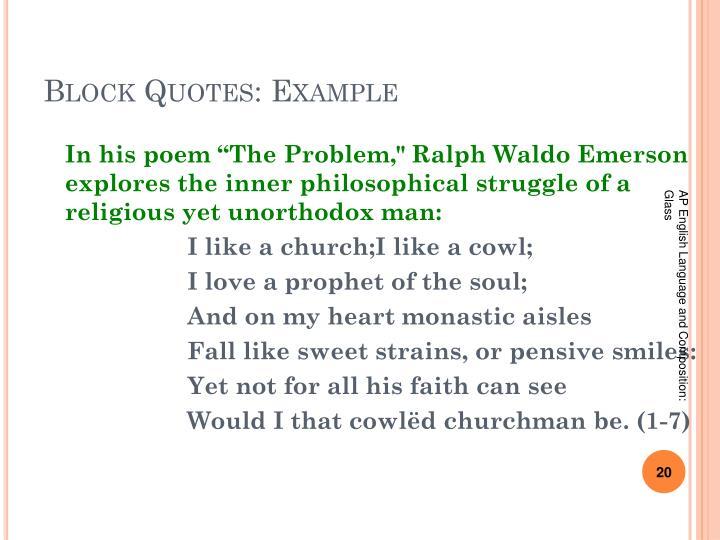 Block Quotes: Example