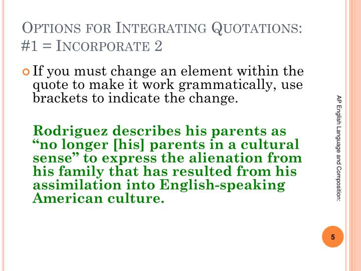 Options for Integrating Quotations: #1 = Incorporate 2