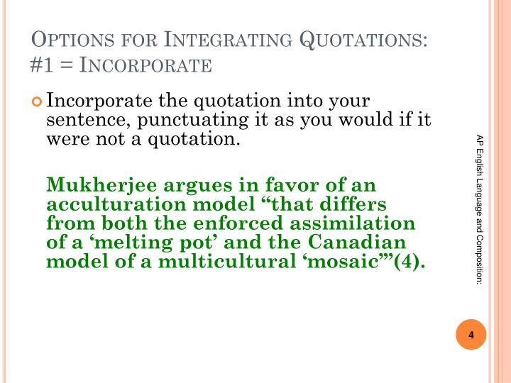 Options for Integrating Quotations: #1 = Incorporate