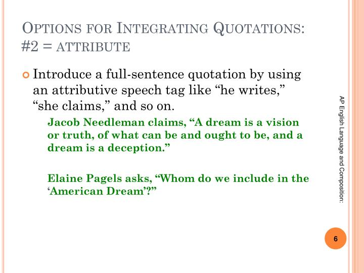 Options for Integrating Quotations: #2 = attribute