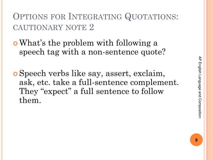 Options for Integrating Quotations: cautionary note 2