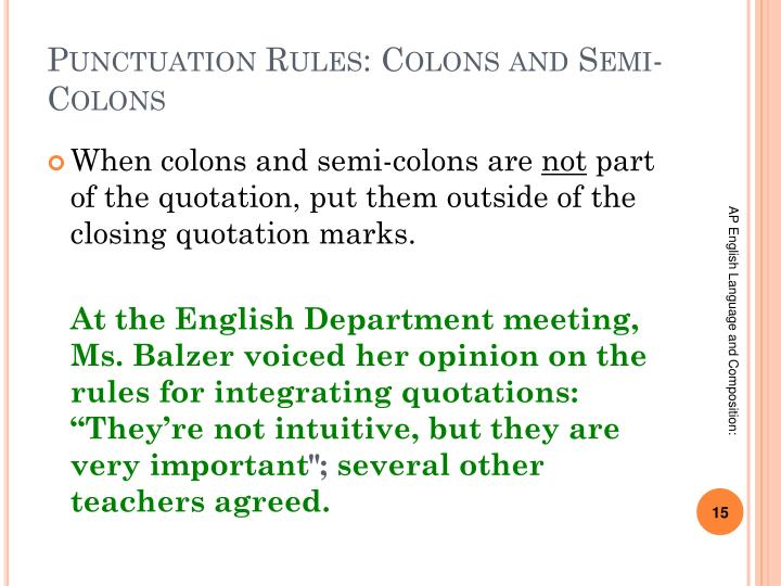 Punctuation Rules: Colons and Semi-Colons