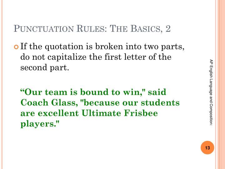 Punctuation Rules: The Basics, 2