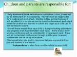 children and parents are responsible for