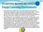 positive reinforcement happy learning environment