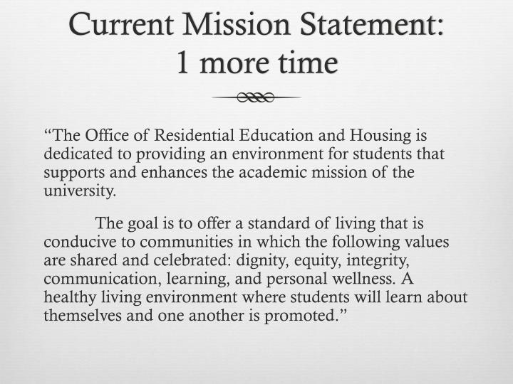 Current Mission Statement: