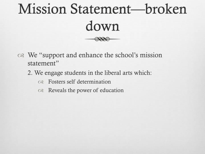 Mission Statement—broken down