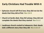 early christians had trouble with it