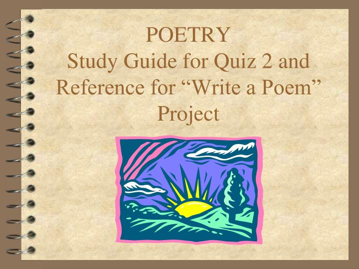 poetry study guide for quiz 2 and reference for write a poem project n.