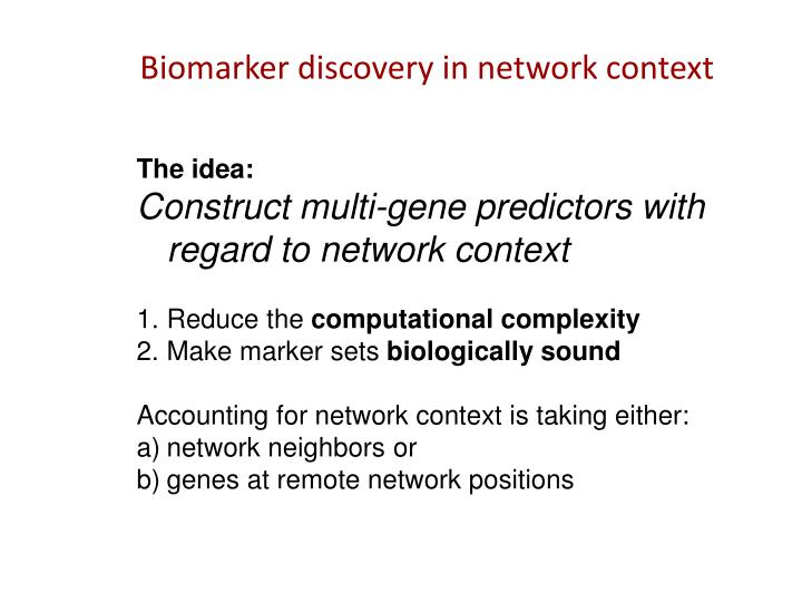 Biomarker discovery in network context