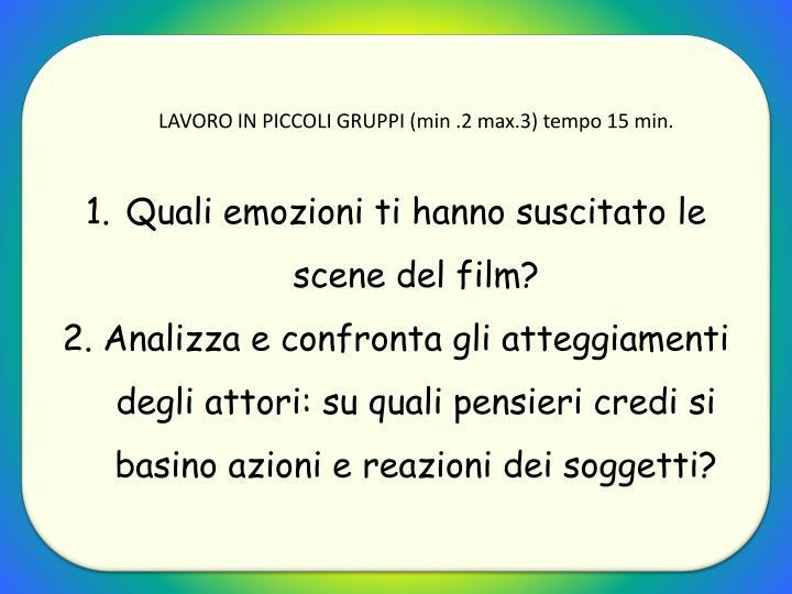 LAVORO IN PICCOLI GRUPPI (min .2