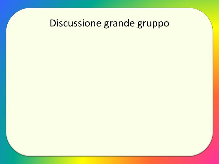 Discussione grande