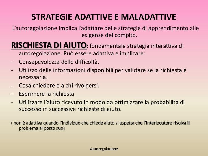 STRATEGIE ADATTIVE E MALADATTIVE