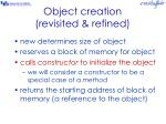 object creation revisited refined