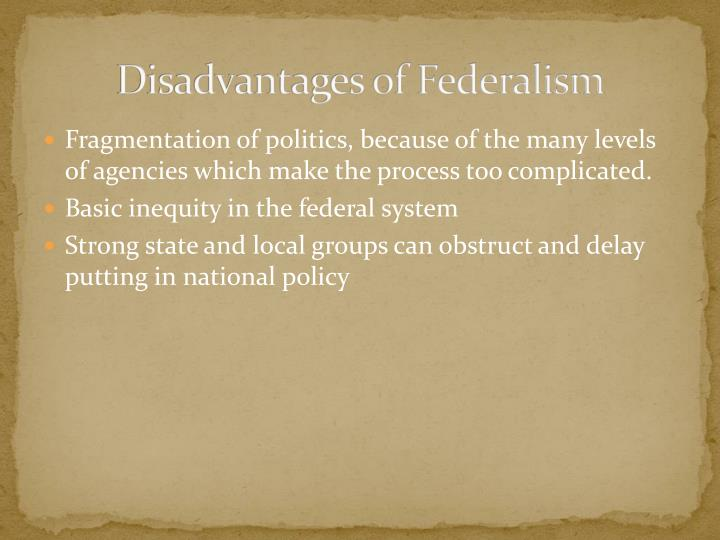 Disadvantages of Federalism
