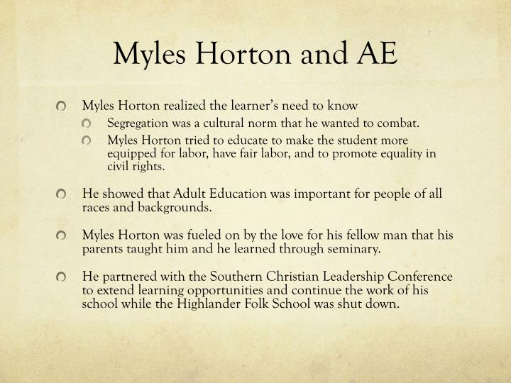 myles horton Learn about myles horton: his birthday, what he did before fame, his family life, fun trivia facts, popularity rankings, and more.