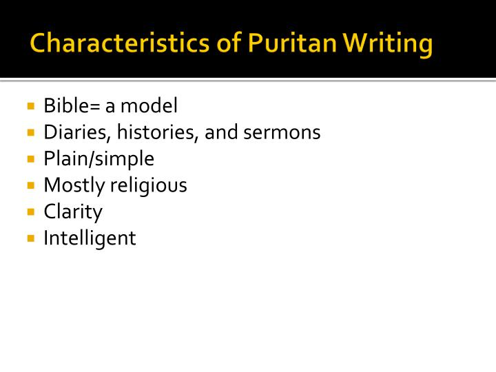 Characteristics of Puritan Writing