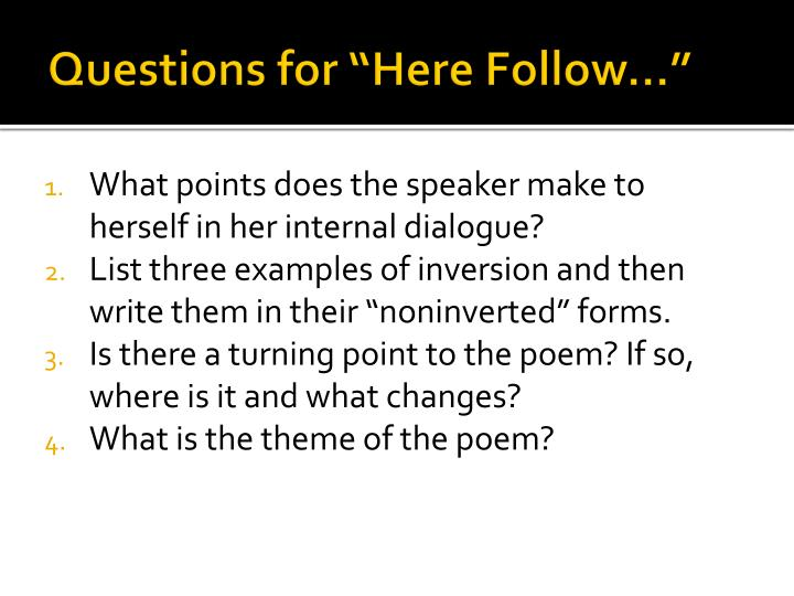 """Questions for """"Here Follow…"""""""