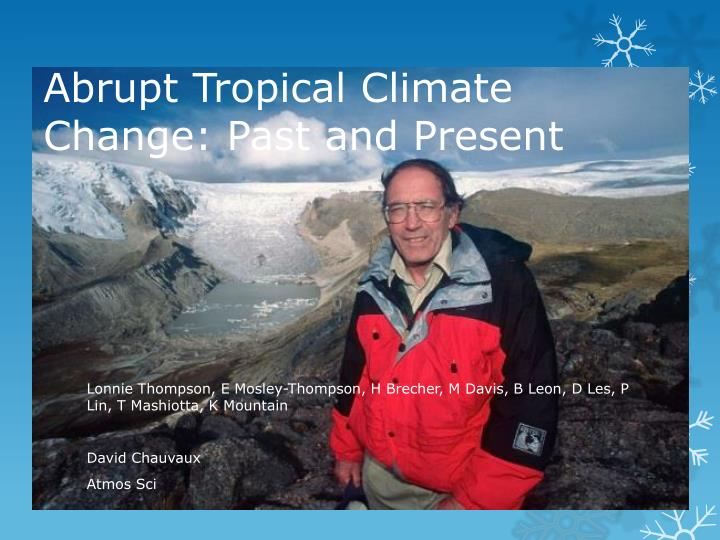 abrupt tropical climate change past and present n.