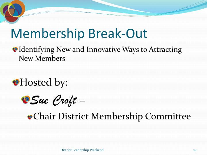 Membership Break-Out