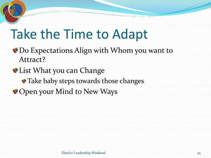Take the Time to Adapt