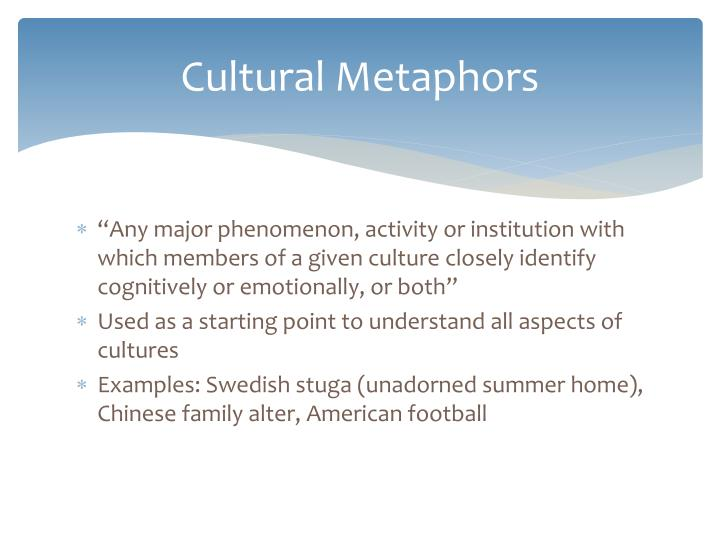 cultural metaphors examples