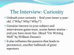 the interview curiosity