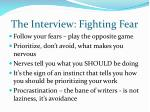 the interview fighting fear