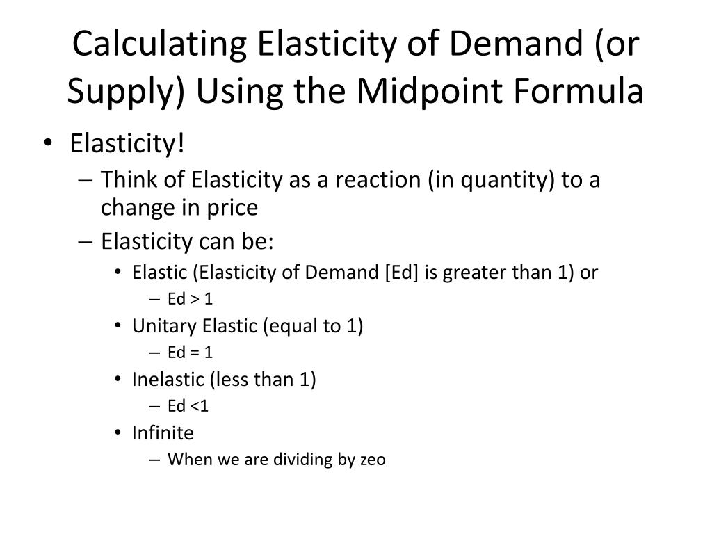 Ppt Calculating Elasticity Of Demand Or Supply Using The
