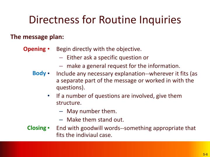 Directness for Routine Inquiries