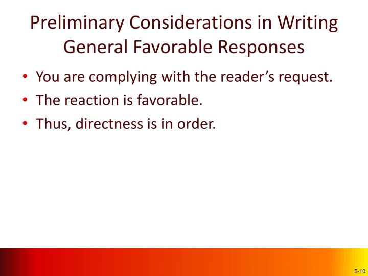 Preliminary Considerations in Writing  General Favorable Responses