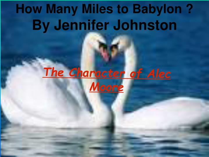 how many miles to babylon by jennifer johnston n.