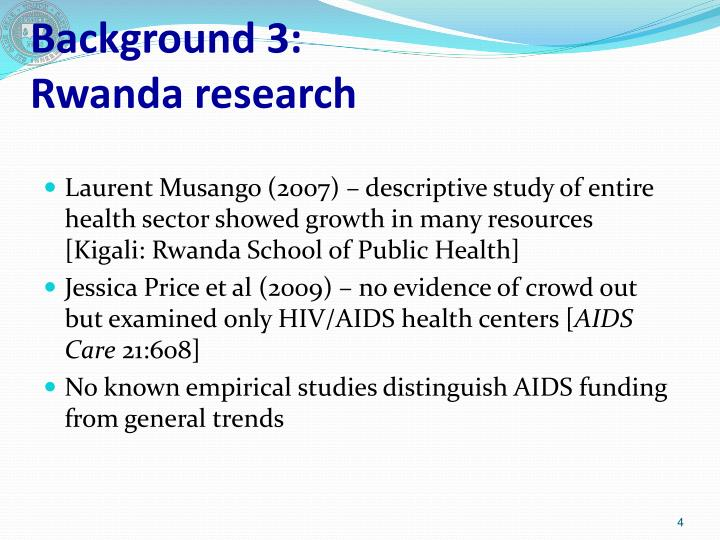 a study of rwanda One 2009 study of central and southern rwanda, based on 8 months of field research in rwanda over a period of 2 years, found, however.