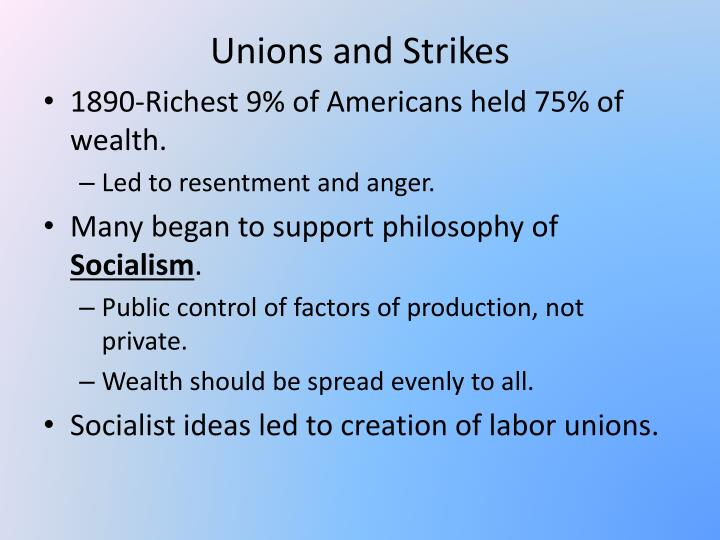 Unions and Strikes