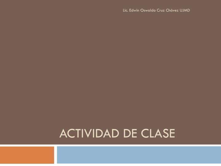Lic. Edwin Oswaldo Cruz Chávez UJMD