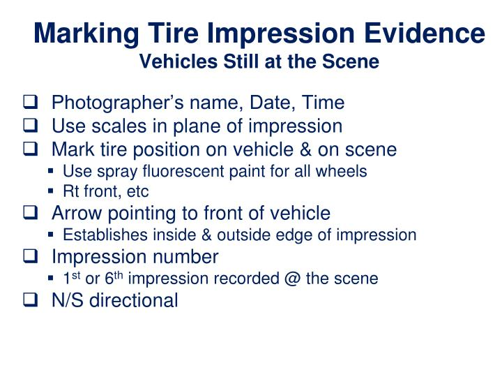 Marking Tire Impression Evidence