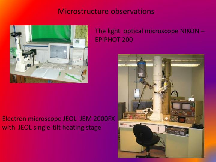 Microstructure observations