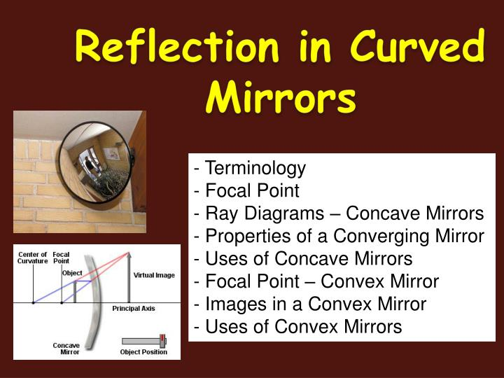 PPT - Reflection in Curved Mirrors PowerPoint Presentation