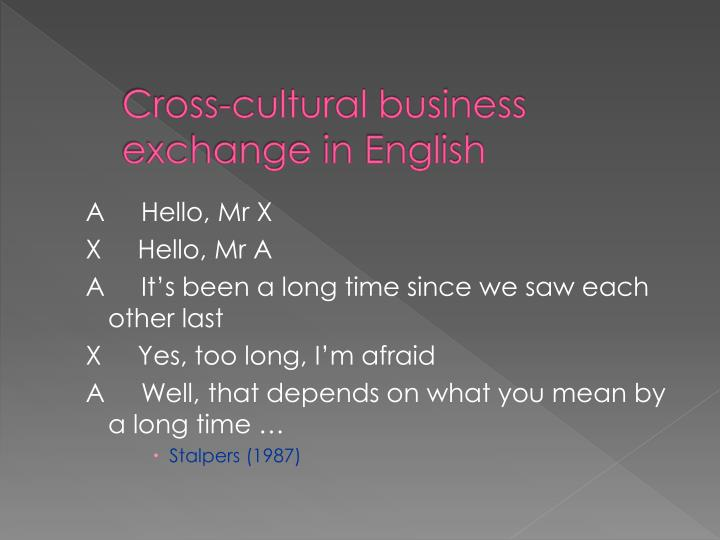 Cross-cultural business exchange in English