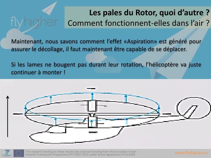 Les pales du Rotor, quoi d'autre ?