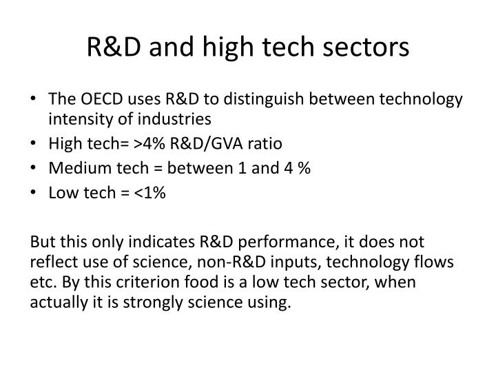 R&D and high tech sectors