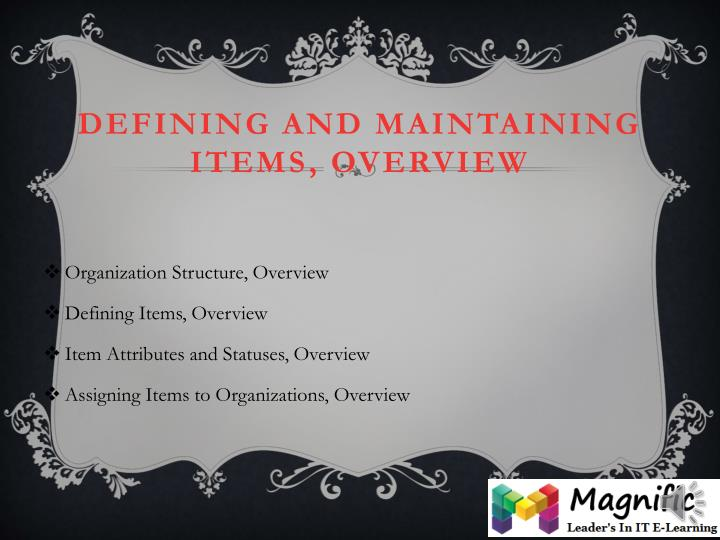 Defining and Maintaining Items,