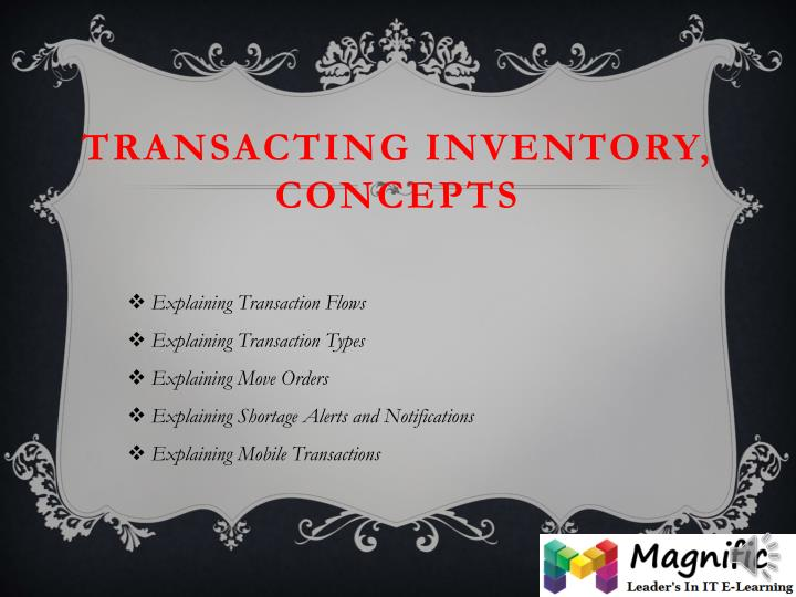 Transacting Inventory, Concepts